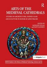 Arts of the Medieval Cathedrals