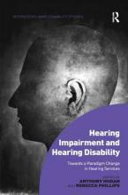 Hearing Impairment and Hearing Disability