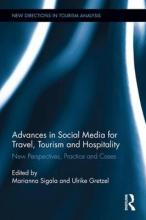 Advances in Social Media for Travel, Tourism and Hospitality