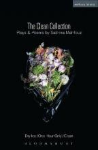 The Clean Collection: Plays and Poems