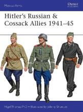 Hitler's Russian & Cossack Allies 1941-45