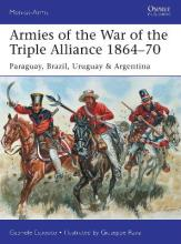 Armies of the War of the Triple Alliance 1864-70