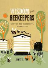 Wisdom for Beekeepers