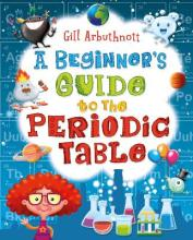 A Beginner's Guide to the Periodic Table