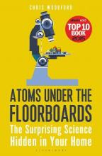 Atoms Under the Floorboards