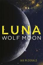 Luna: Wolf Moon: Volume Two