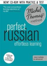 Perfect Russian Intermediate Course: Learn Russian with the Michel Thomas Method