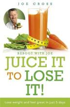 Juice it to Lose it!