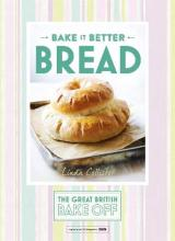 Great British Bake Off - Bake it Better (No.4): Bread