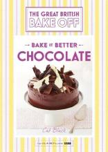 Great British Bake off - Bake it Better: Chocolate No. 6