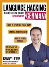 LANGUAGE HACKING GERMAN (Learn How to Speak German - Right Away)