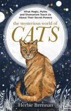 The Mysterious World of Cats