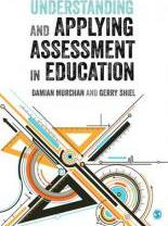 Understanding and Applying Assessment in Education