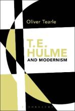 T.E. Hulme and Modernism