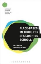 Place-Based Methods for Researching Schools