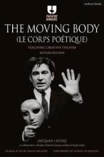The Moving Body (Le Corps Po�tique)