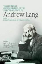 The Edinburgh Critical Edition of the Selected Writings of Andrew Lang, Volume 1