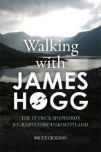 Walking with James Hogg