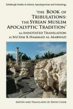 'The Book of Tribulations: the Syrian Muslim Apocalyptic Tradition'