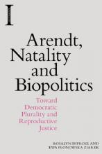 Arendt, Natality and Biopolitics