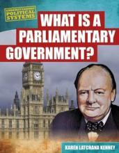 What Is a Parliamentary Government?