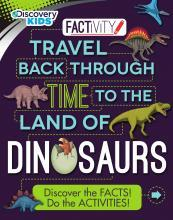 Discovery Kids Travel Back Through Time to the Land of Dinosaurs