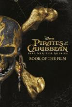 Disney Pirates of the Caribbean: Dead Men Tell No Tales Book of the Film