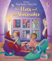 Peep Inside a Fairy Tale The Elves and the Shoemaker