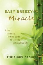Easy Breezy Miracle