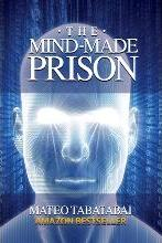 The Mind-Made Prison