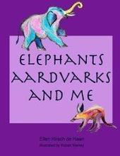 Elephants, Aardvarks and Me