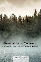 Dwelling on the Threshold