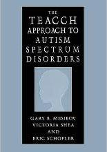 The TEACCH Approach to Autism Spectrum Disorders