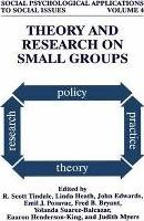Theory and Research on Small Groups
