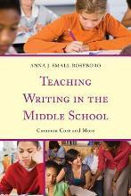 Teaching Writing in the Middle School