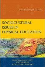 Sociocultural Issues in Physical Education