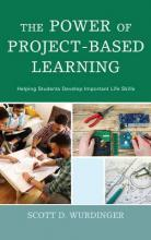 The Power of Project-Based Learning
