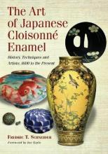 The Art of Japanese Cloisonne Enamel