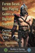 Forum-Based Role Playing Games as Digital Storytelling