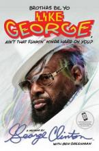 Brothas Be, Yo Like George, Ain't That Funkin' Kinda Hard on You?