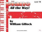Piano All the Way, Level One B