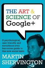 The Art and Science of Google+
