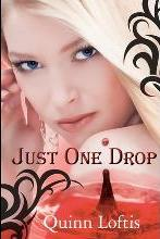 Just One Drop