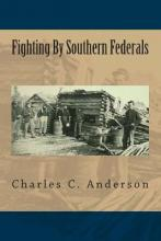 Fighting by Southern Federals