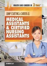 Jump-Starting Careers as Medical Assistants & Certified Nursing Assistants
