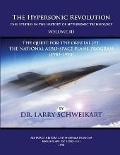 The Hypersonic Revolution, Case Studies in the History of Hypersonic Technology