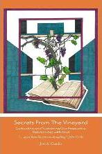 Secrets from the Vineyard