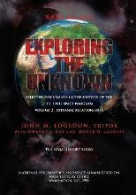Exploring the Unknown - Selected Documents in the History of the U.S. Civilian Space Program Volume II