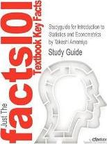 Studyguide for Introduction to Statistics and Econometrics by Amemiya, Takeshi, ISBN 9780674462250