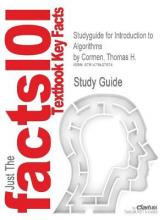 Studyguide for Introduction to Algorithms by Cormen, Thomas H., ISBN 9780262033848